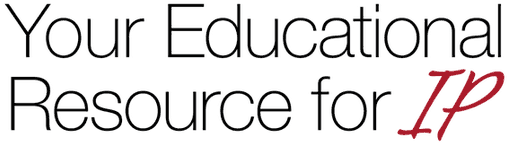 Your Education Resource for IP